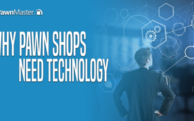 Why Pawn Shops Need Technology