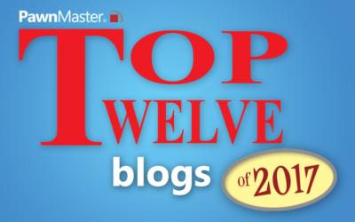 Top 12 PawnMaster Blogs of 2017