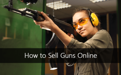 How to Sell Guns Online for Your Pawn Shop