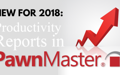 New for 2018: Productivity Reports in PawnMaster