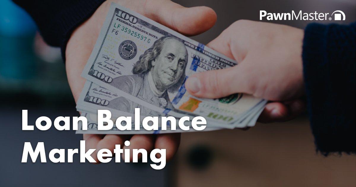 Loan Balance Marketing