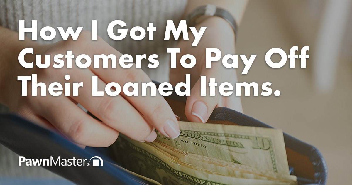 How I Got My Customers To Pay Off Their Loaned Items