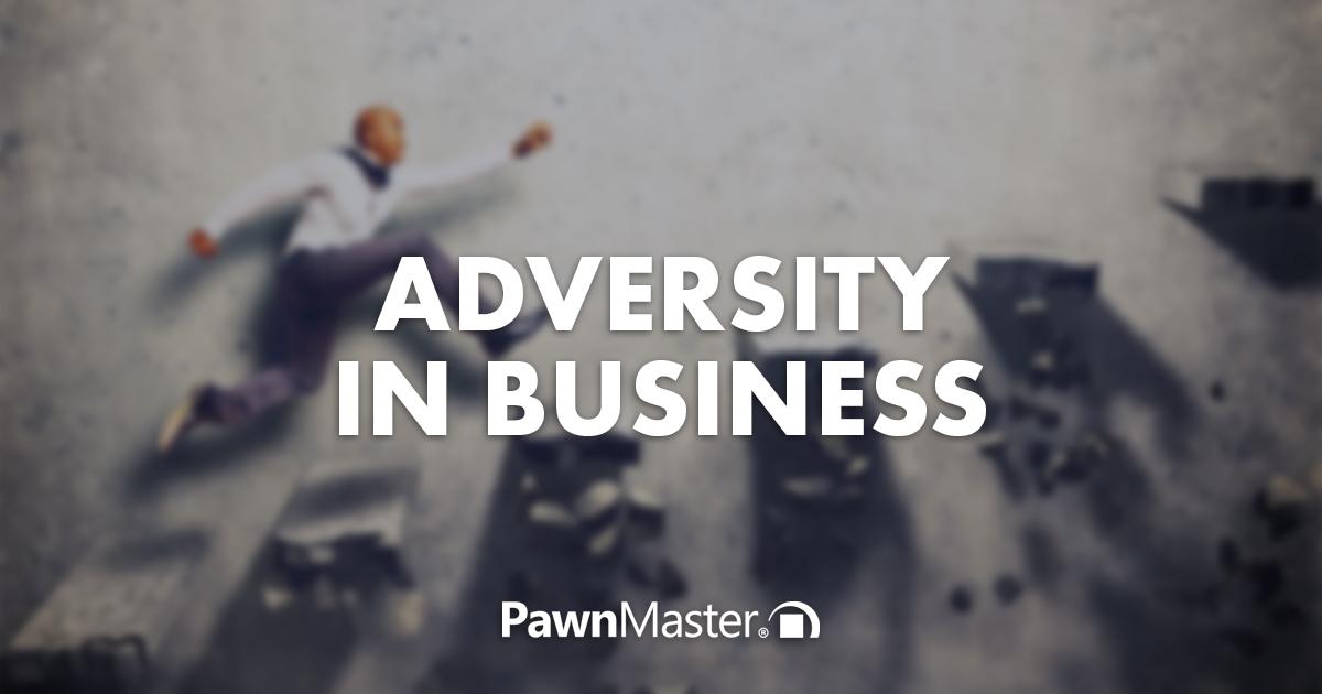 Adversity in Business