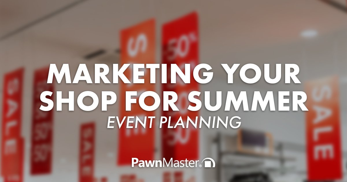 Marketing Your Shop For Summer: Event Planning