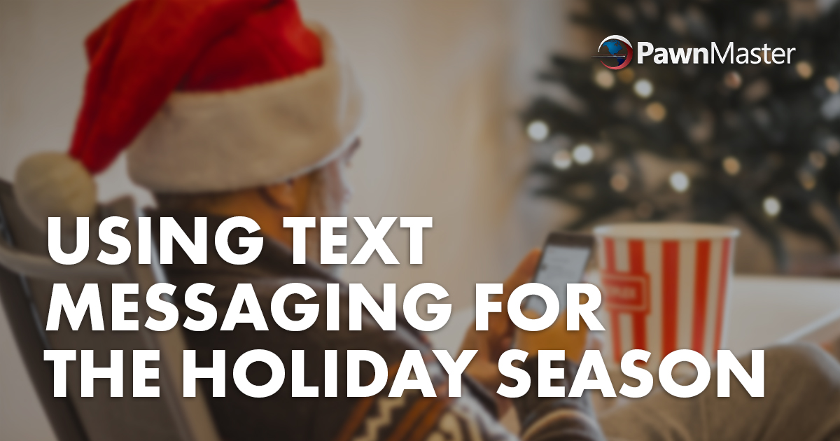 Using Text Messaging for the Holiday Season